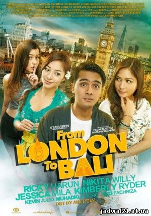 Jadwal Film Trailer From London to Bali (2017)