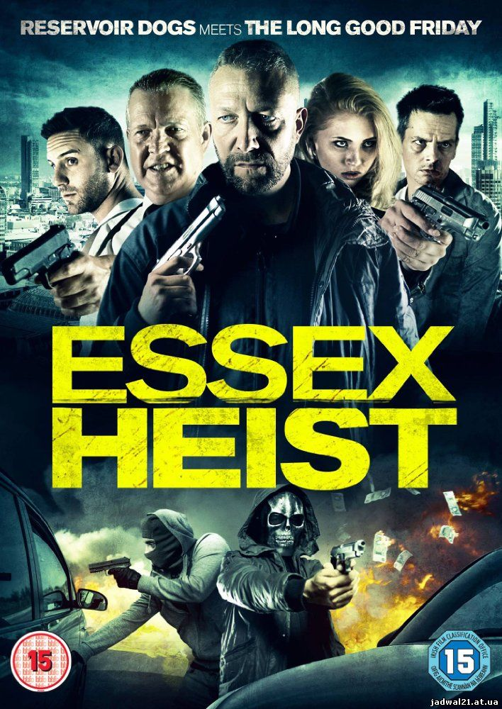 Jadwal Film Trailer Essex Heist (2017)