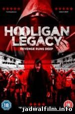 Jadwal Film Trailer Hooligan Legacy (2016)