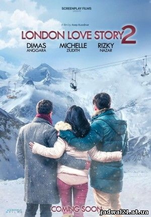 Jadwal Film Trailer London Love Story 2 (2017)