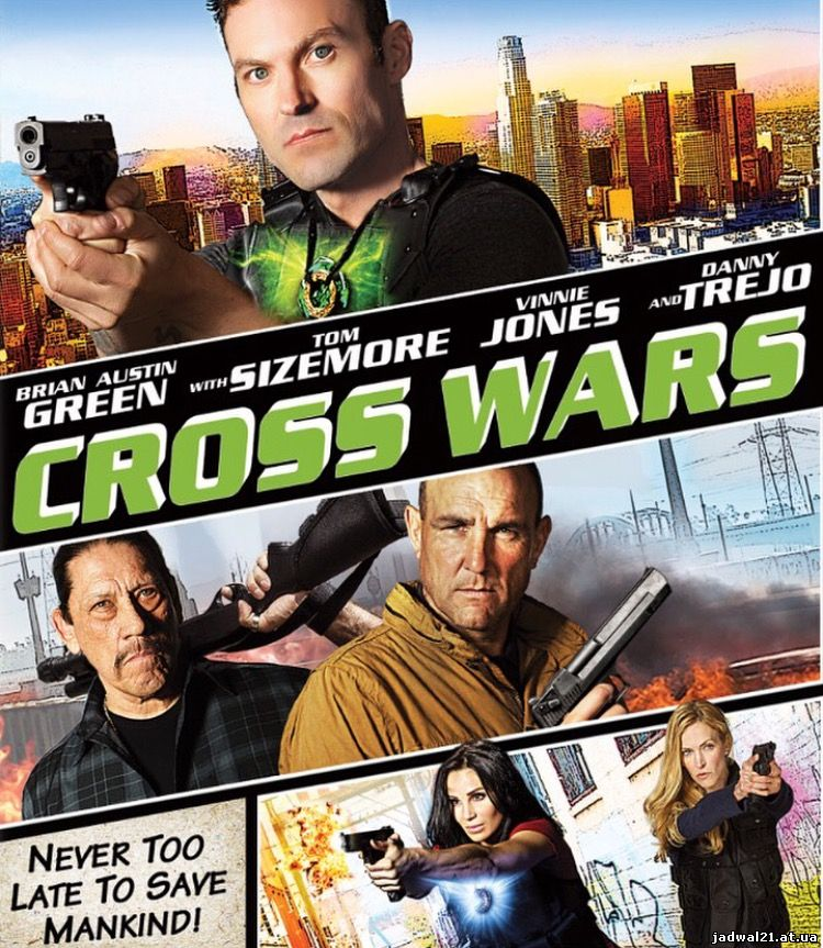 Jadwal Film Trailer Cross Wars (2017)