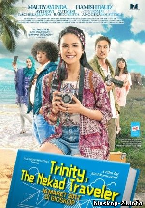 Jadwal Film Trailer Trinity, The Nekad Traveler (2017)