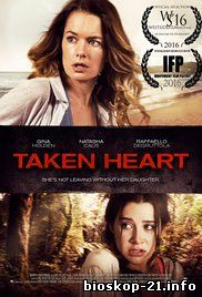 Jadwal Film Trailer Taken Heart (2017)