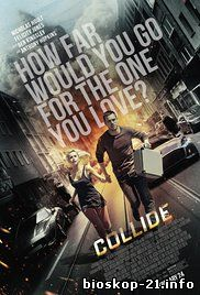 Jadwal Film Trailer Collide (2017)